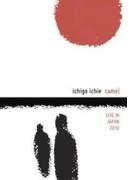 Ichigo Ichie: Camel Live In Japan【DVD】