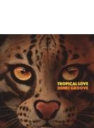 TROPICAL LOVE 【初回生産限定盤】(+DVD)