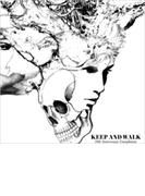 KEEP AND WALK 10th anniversary compilation album 【初回限定生産】【CD】