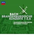 ブランデンブルク協奏曲第1番、第2番、第3番、第5番 リッカルド・シャイー&ゲヴァントハウス管弦楽団【SHM-CD】