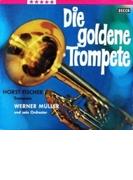 Die Goldene Trompete【CD】