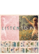Listen To Me: Soft Rock Nuggets Vol.4