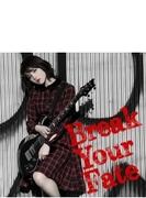Break Your Fate 【初回限定盤】 (+DVD)