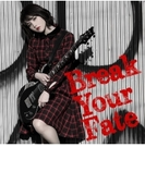 Break Your Fate 【初回限定盤】 (+DVD)【CD】 2枚組