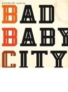 Bad Baby City【CD】