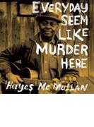 Everyday Seem Like Murder Here【CD】