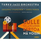 『あなたにお話しするなら~フィンランド映画主題歌集』 ヨハンナ・イーヴァナイネン、ハルコサルミ&トゥルク・フィル、トゥルク・ジャズオーケストラ【CD】