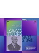 歌曲集『春の歌』『マリア・ストゥアルト』 ノエミ・ネーデルマン、バーバラ・コシェル、トーマス・オリーマンス、ヤン・シュルツ(2SACD)
