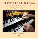 Pavel Svoboda: Historical Organ In Dobruska 2【CD】