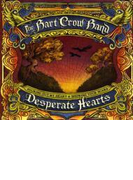 Desperate Hearts【CD】