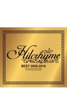 BEST 2006-2016 【初回限定盤】 (CD+DVD)