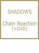 Chain Reaction (+dvd)【CDマキシ】
