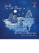 『フォーク・シーズンズ~ヴィヴァルディ:四季、他』 クレータ=マリア・ケンタラ、バロッコ・ボレアーレ【SACD】