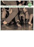 Let The Bells Keep Ringing 1959【CD】