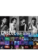 5th ANNIVERSARY ARENA TOUR 2016 -Our Glory Days- @NIPPONGAISHI HALL (Blu-ray)