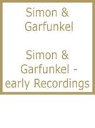 Simon & Garfunkel -early Recordings【CD】 2枚組