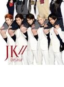 JK// 【完全生産限定盤】(+CD)【DVD】 2枚組