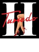 Tuxedo Ii【CD】