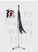 10th Anniversary Live History -BEST- (DVD)