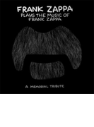 Frank Zappa Plays The Music Of Frank Zappa【CD】
