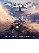 Into The Glorious Battle【CD】