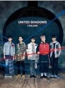 UNITED SHADOWS 【初回限定盤A】(+DVD)