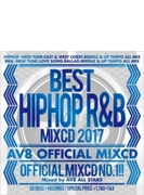 Best Hiphop R & B Mixcd 2017 -av8 Official Mixcd-