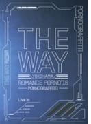 横浜ロマンスポルノ'16 ~THE WAY~ Live in YOKOHAMA STADIUM 【初回生産限定盤】 (DVD)【DVD】 3枚組
