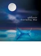 Ever-lasting Blue【CD】