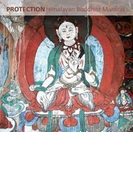 Protection - Himalayan Buddhist Mantras【CD】