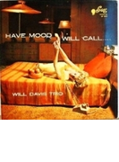 Have Mood Will Call… (Ltd)【SHM-CD】