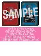 【同時購入特典 2巻収納BOX付き】 LiVE is Smile Always -NEVER ENDiNG GLORY- at YOKOHAMA ARENA [The Sun]&[The Moon] (Blu-ray)【ブルーレイ】 2枚組