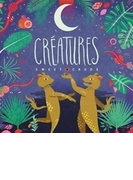 Creatures【CD】