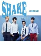 SHAKE 【初回限定盤A】 (CD+DVD)【CDマキシ】
