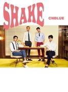 SHAKE 【初回限定盤B】 (CD+DVD)【CDマキシ】