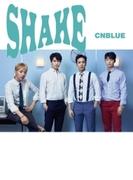 SHAKE 【通常盤】【CDマキシ】