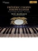 ショパン:ピアノ三重奏曲、エルスネル:ピアノ三重奏曲 トリオ・マルゴー【CD】