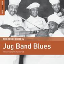 Rough Guide To Jug Band Blues【CD】