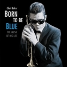 Born To Be Blue (Rmt)【CD】