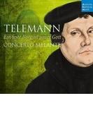 『神はわがやぐら~テレマン:カンタータ、モテット集、ヨハン・ヴァルター:神はわがやぐら』 コンチェルト・メランテ【CD】