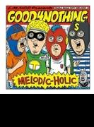 MELODIC-HOLIC【CD】
