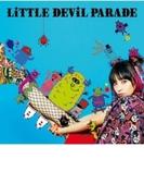 LiTTLE DEViL PARADE 【初回生産限定盤】(+DVD)【CD】 2枚組