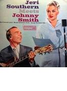 Jeri Southern Meets Johnny Smith (Ltd)【SHM-CD】