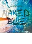 Naked Blue【CD】