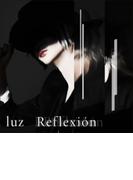 Reflexion 【初回限定盤】(+DVD)【CD】