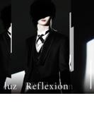 Reflexion【CD】