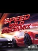 Speed -wild Megamix-