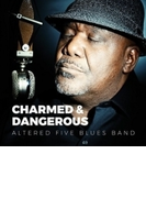 Charmed & Dangerous【CD】