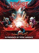 In Presence Of Total Absence【CD】