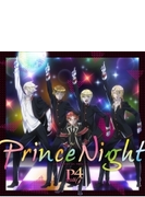Prince Night~どこにいたのさ!? MY PRINCESS~